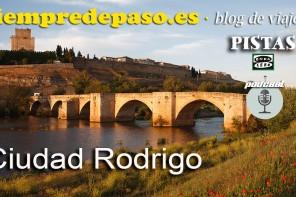 PODCAST: Ciudad Rodrigo, uno de los pueblos más bonitos de España en Castilla y León