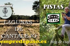 PODCAST: Lagunas de Cantalejo (Segovia)