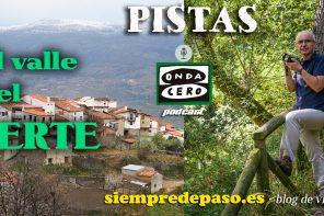 PODCAST: Un recorrido por el Valle del Jerte (Cáceres)