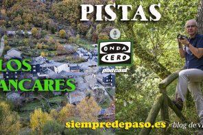 PODCAST: UN VIAJE A LOS ANCARES (León)