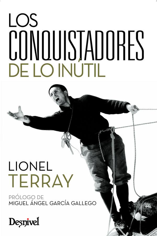 CONQUISTADORES DE LO INUTIL