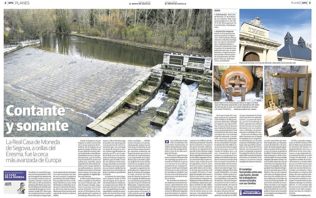 Reportaje de Javier Prieto Gallego sobre la Real Casa de Moneda de Segovia publicada en EL NORTE DE CASTILLA.