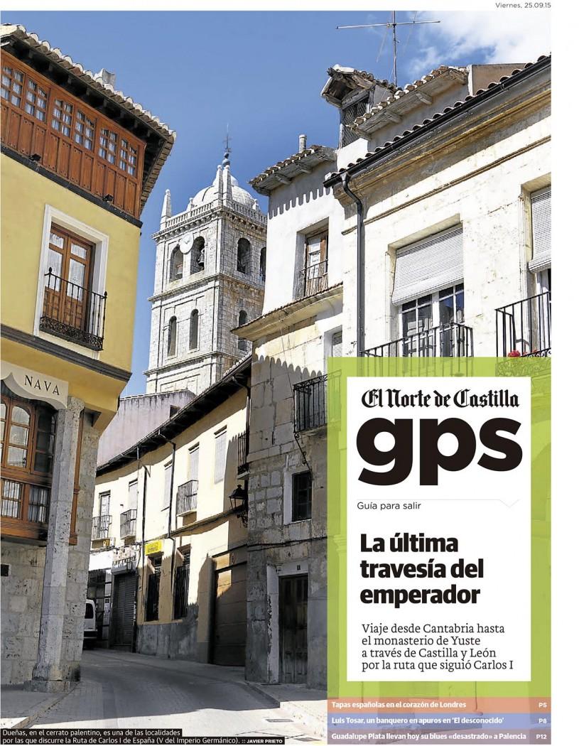 Ruta del Emperador Carlos V. Reportaje publicado por Javier Prieto Gallego en el periódico EL NORTE DE CASTILLA.