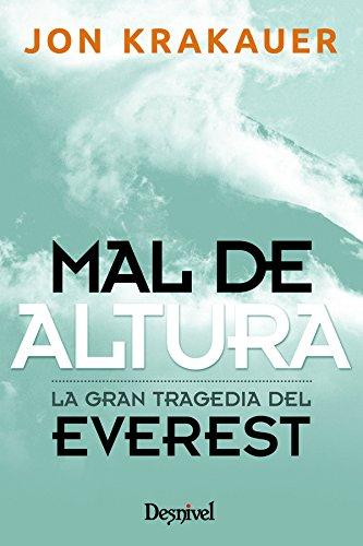 Mal De Altura – La Gran Tragedia En El Everest. Jon Krakahuer (papel)