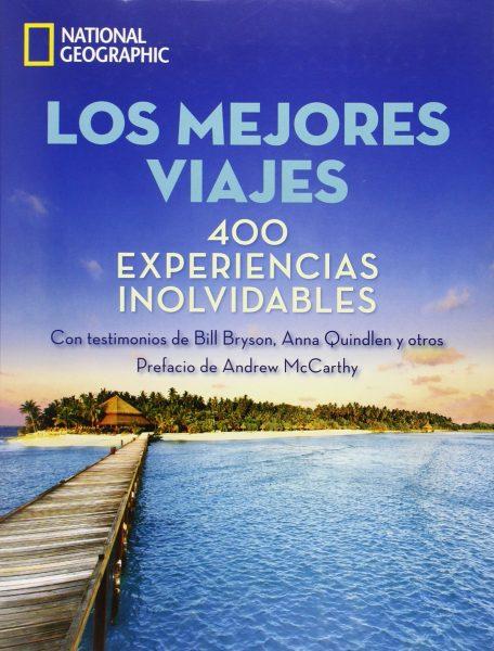 Los Mejores Viajes. 400 Experiencias Inolvidables (Grandes Obras) Tapa blanda