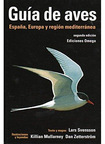 GUIA DE AVES 2ª EDICION (GUIAS DEL NATURALISTA-AVES) Tapa dura