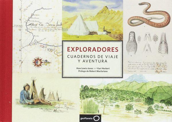 Exploradores. Cuadernos De Viaje y Aventura (Ilustrados) Tapa dura